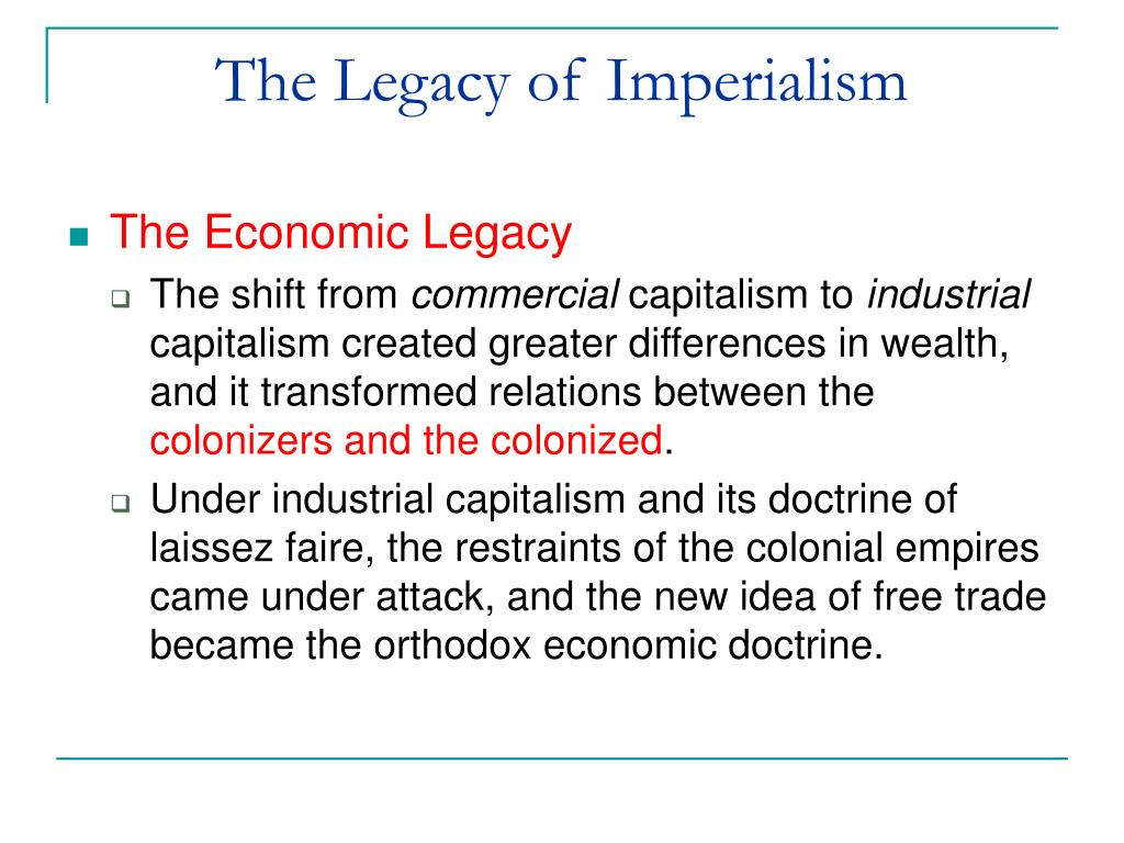 The Legacy of Imperialism