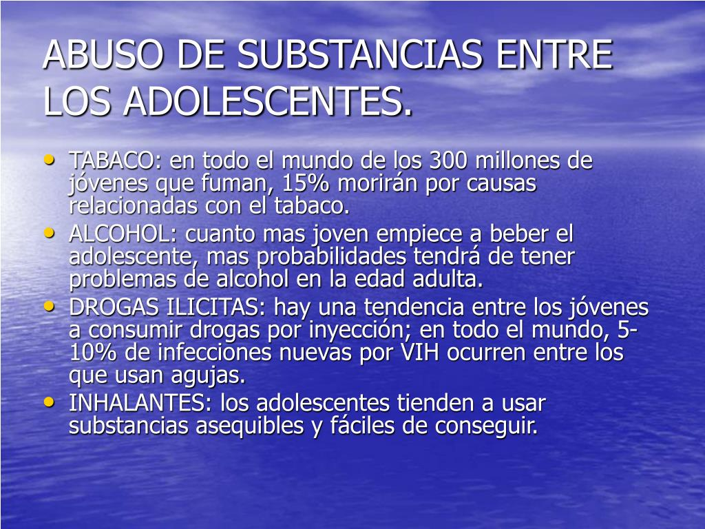 ABUSO DE SUBSTANCIAS ENTRE LOS ADOLESCENTES.
