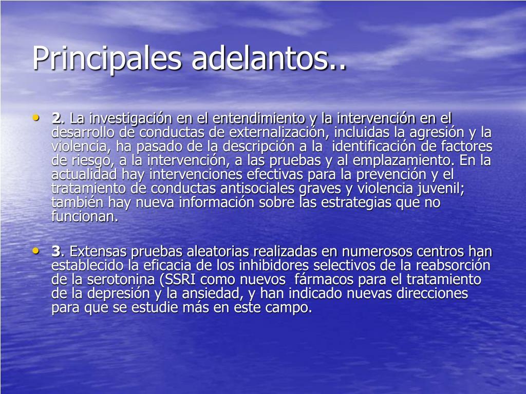 Principales adelantos..
