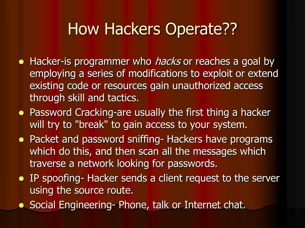 How Hackers Operate??