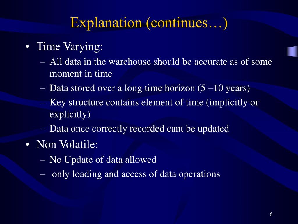 Explanation (continues…)