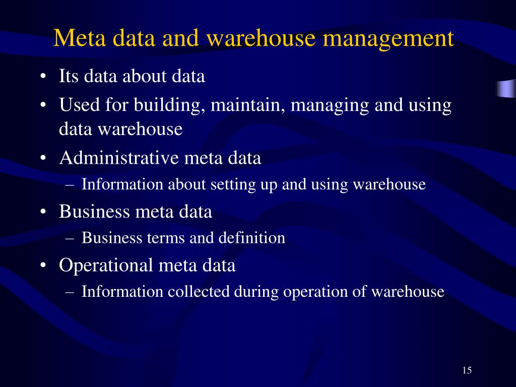 Meta data and warehouse management