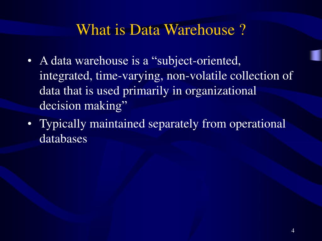 What is Data Warehouse ?