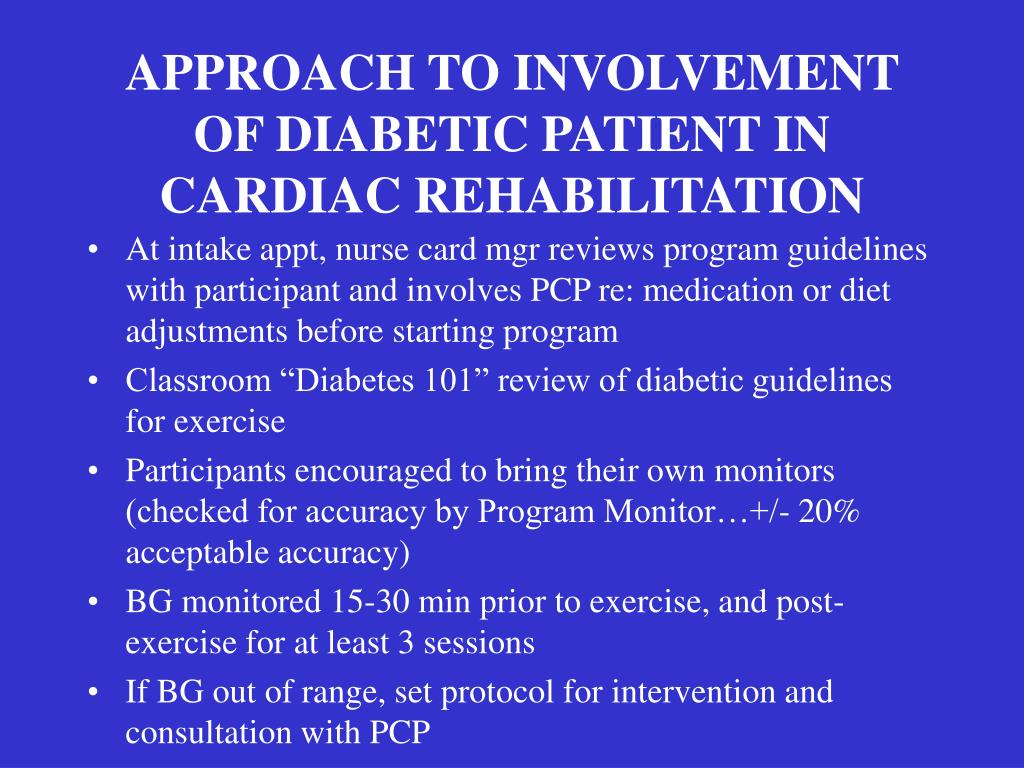APPROACH TO INVOLVEMENT OF DIABETIC PATIENT IN CARDIAC REHABILITATION