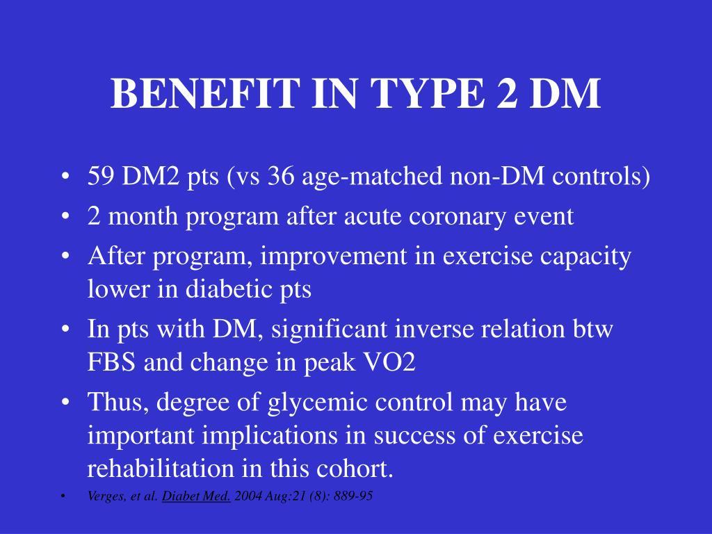 BENEFIT IN TYPE 2 DM