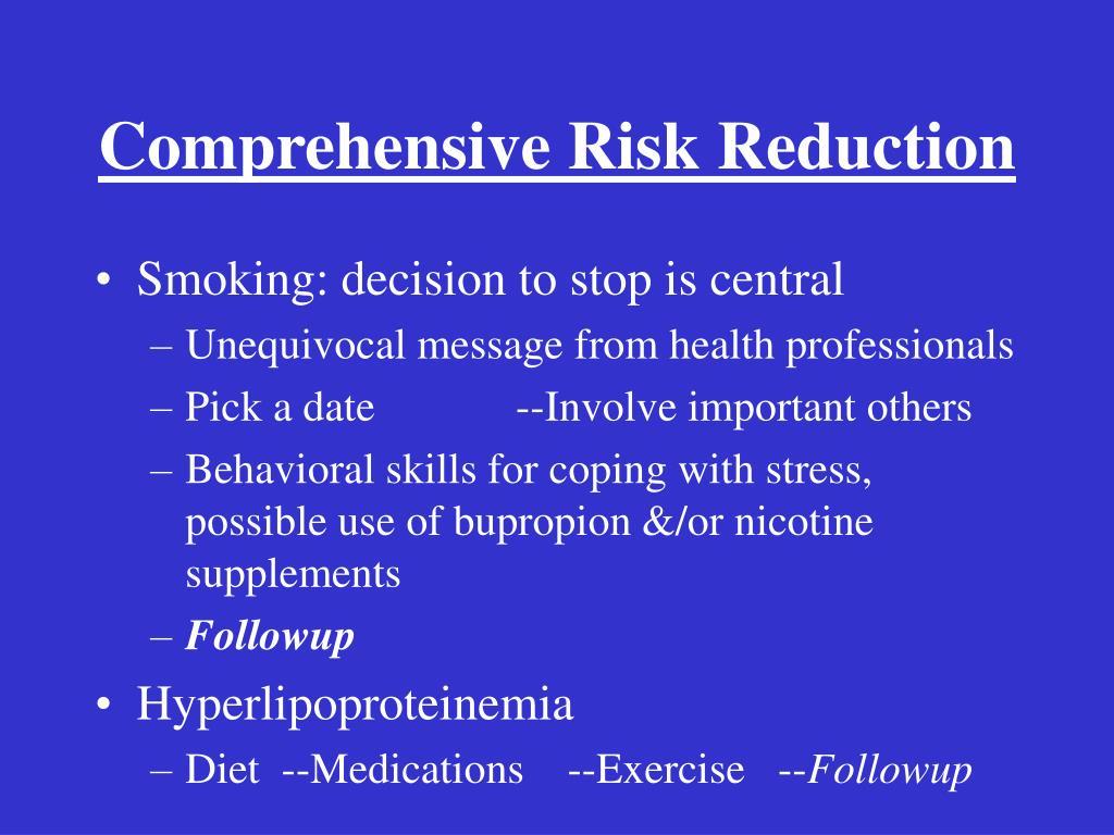 Comprehensive Risk Reduction