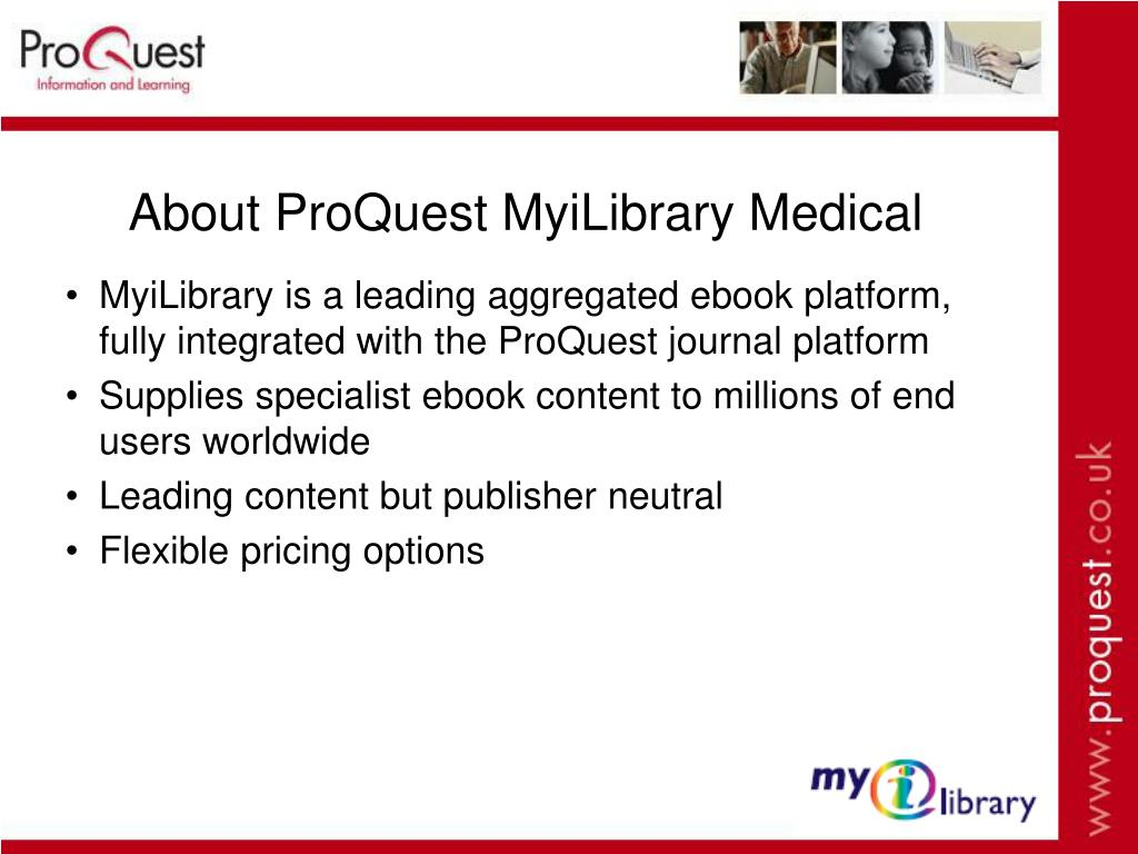 About ProQuest MyiLibrary Medical