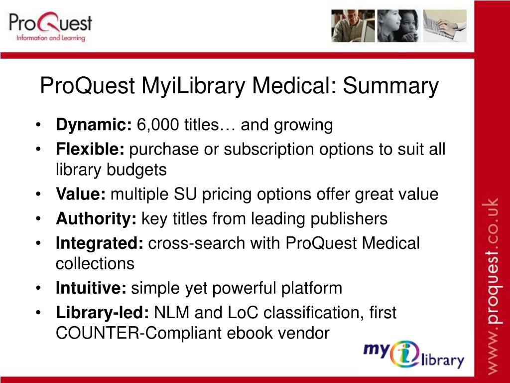 ProQuest MyiLibrary Medical: Summary