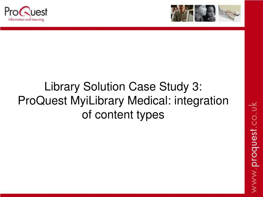 Library Solution Case Study 3: