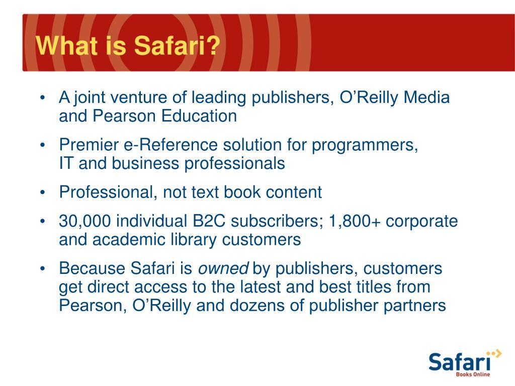 What is Safari?