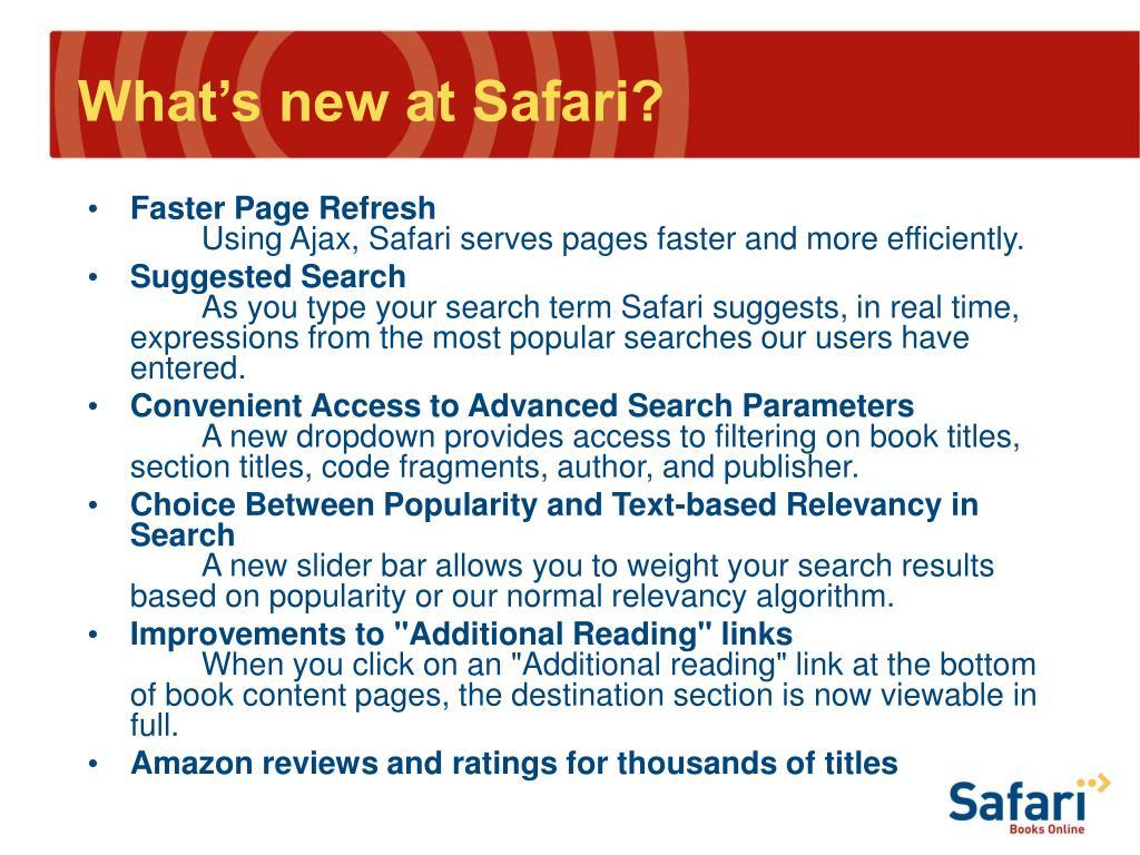 What's new at Safari?