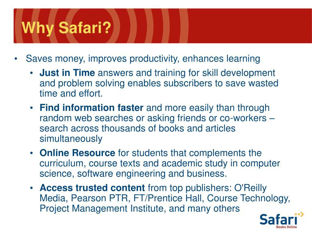 Why Safari?