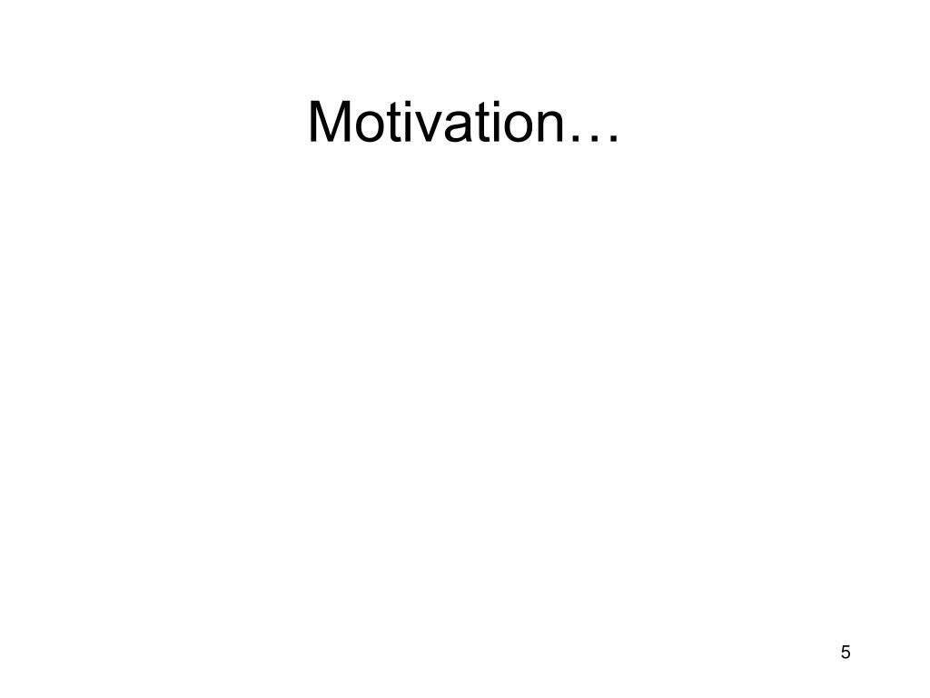 Motivation…