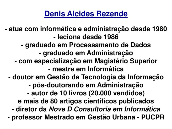 Denis Alcides Rezende