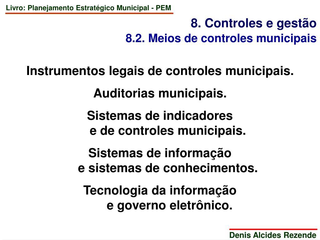 8. Controles e gestão