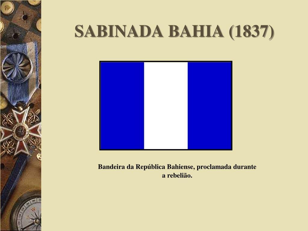 SABINADA BAHIA (1837)