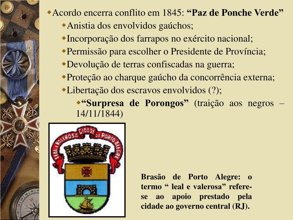 Acordo encerra conflito em 1845: