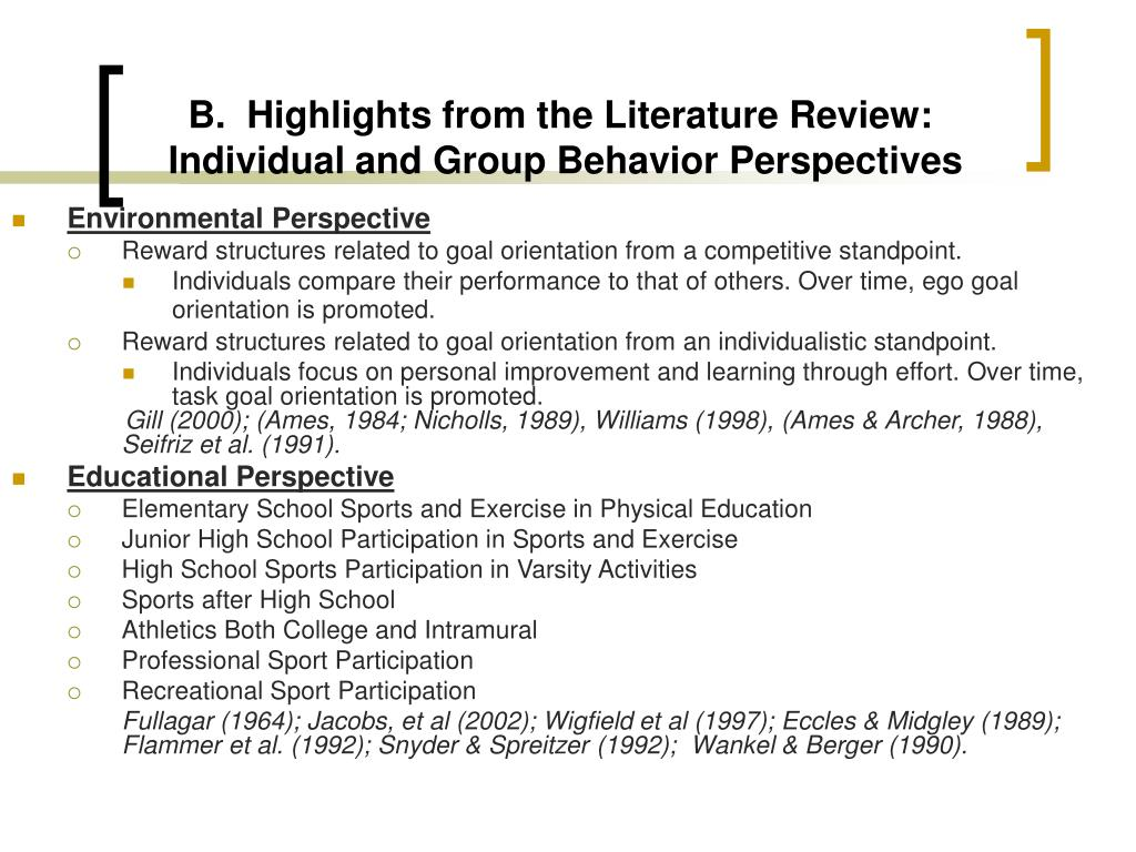 B.  Highlights from the Literature Review: