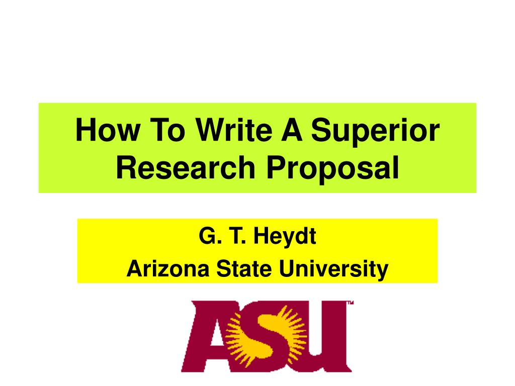 How To Write A Superior Research Proposal