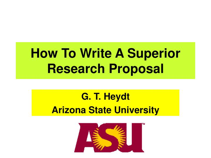 How to write a superior research proposal l.jpg