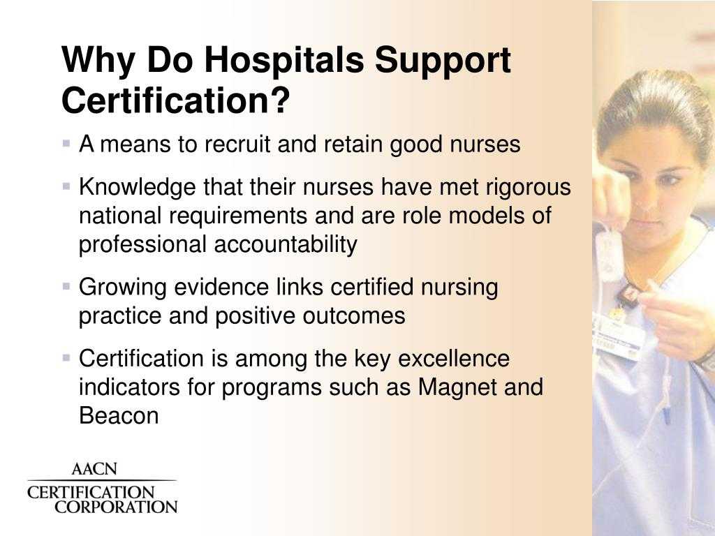 Why Do Hospitals Support Certification?