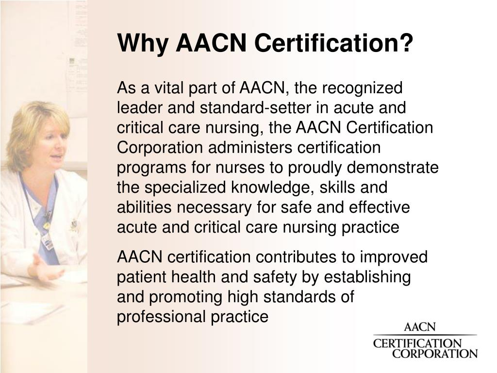 Why AACN Certification?