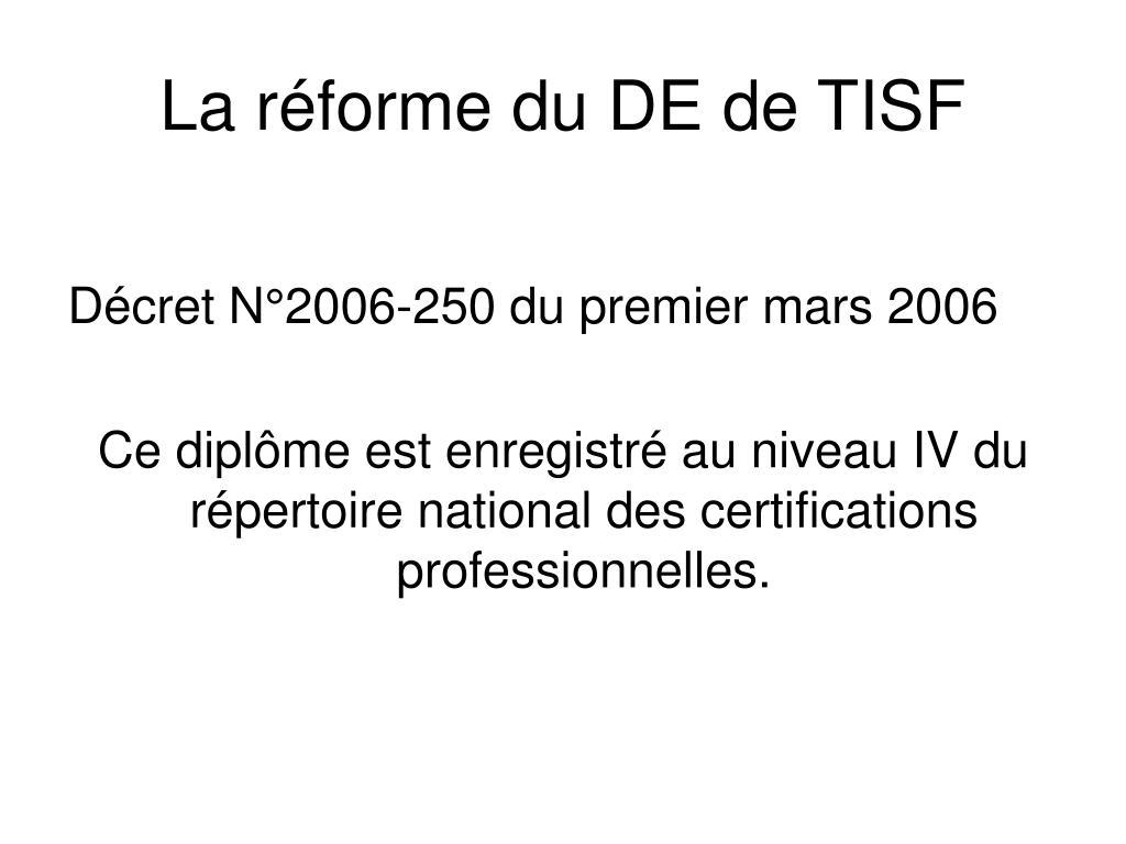 La réforme du DE de TISF