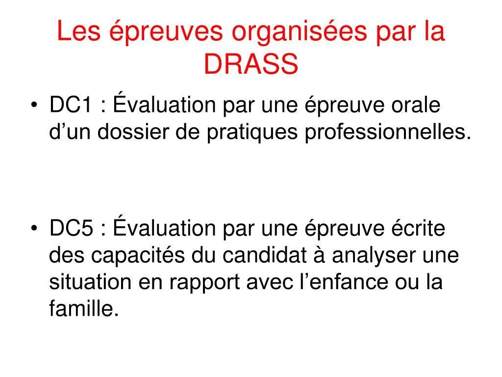 Les épreuves organisées par la DRASS