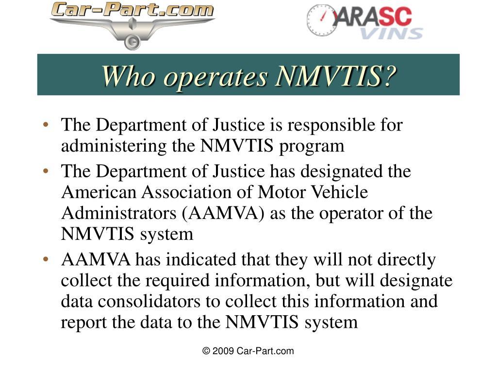 Who operates NMVTIS?