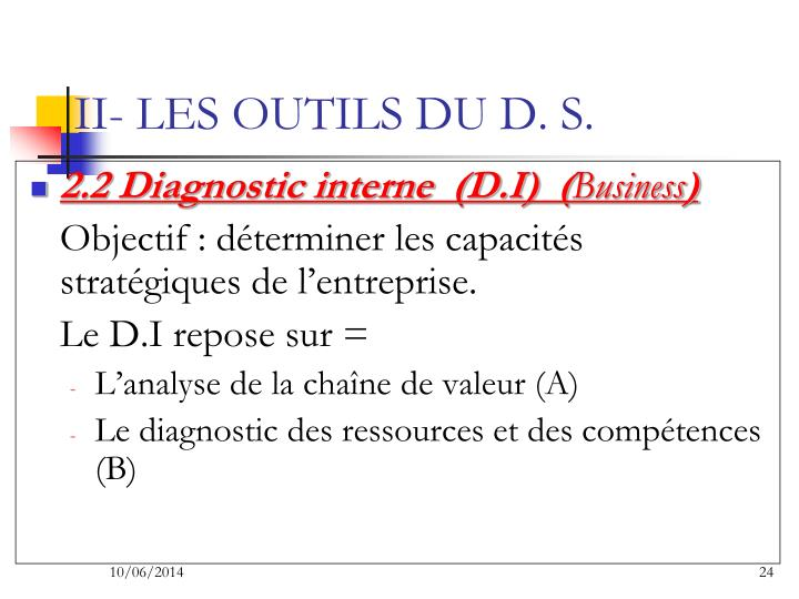 II- LES OUTILS DU D. S.