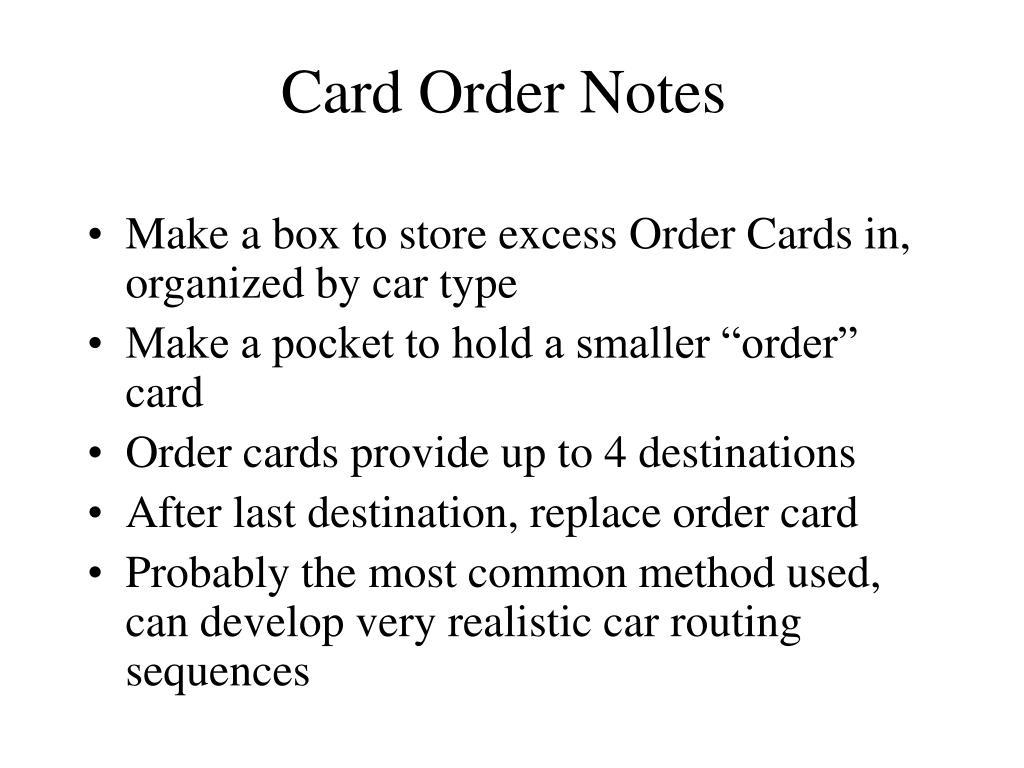 Card Order Notes