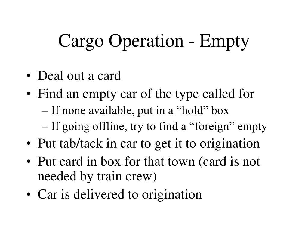 Cargo Operation - Empty