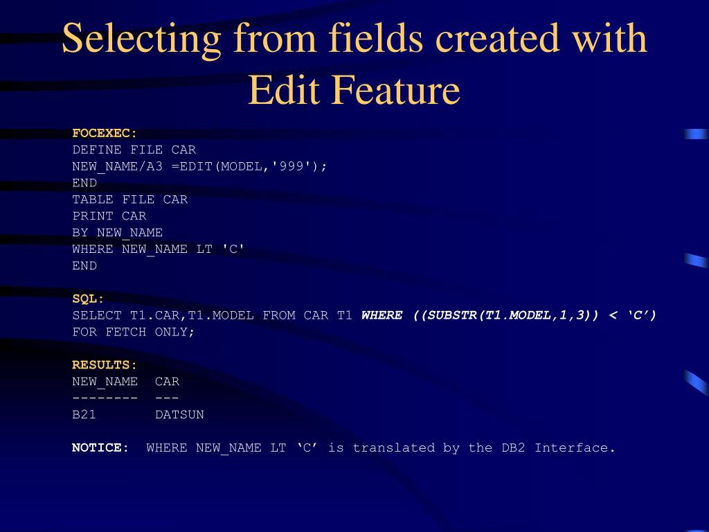 Selecting from fields created with Edit Feature