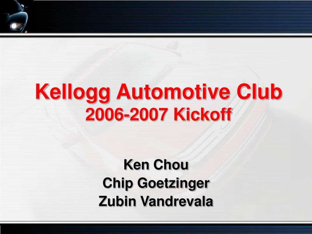Kellogg Automotive Club