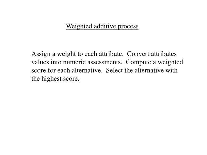 Weighted additive process