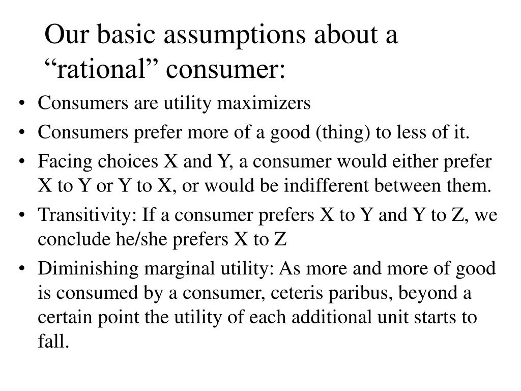 an analysis of the basic assumption of the consumers Unclassified dsti/cp(2006)3/final  conventional economics starts with the assumption of rational  to ensure as a basic condition that consumers are well.