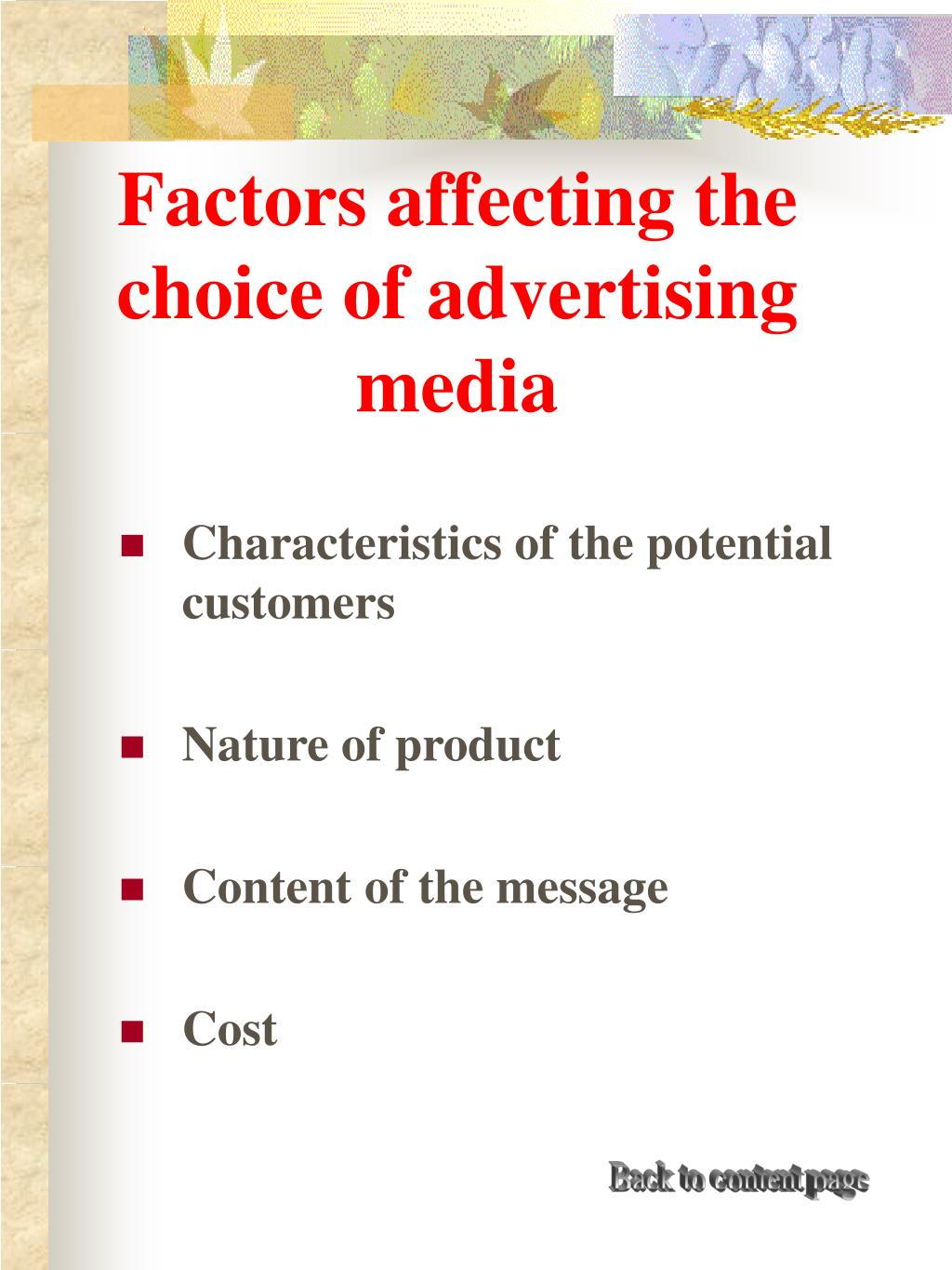 Factors affecting the choice of advertising media