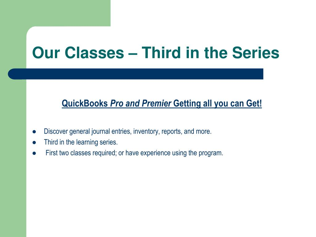 Our Classes – Third in the Series