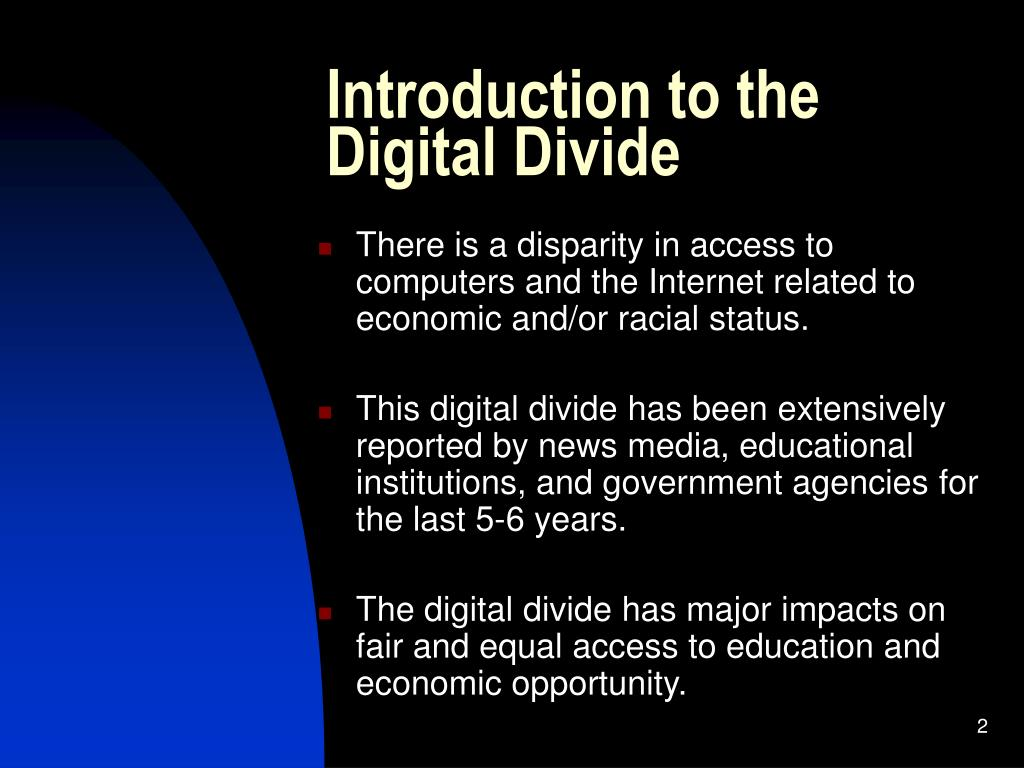 Introduction to the Digital Divide