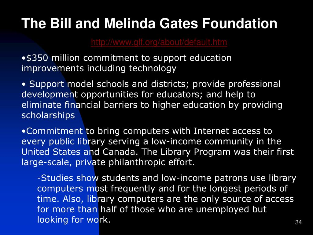 The Bill and Melinda Gates Foundation