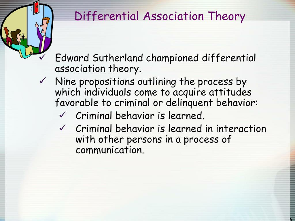 differential association essay The differential association theory, established by edwin sutherland in 1947, explicit the deviance of an individual's behavior and how it is learned through.