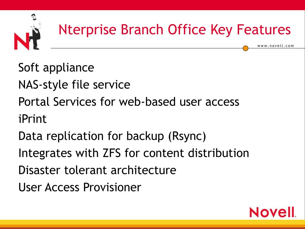 Nterprise Branch Office Key Features
