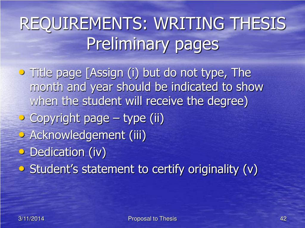 REQUIREMENTS: WRITING THESIS