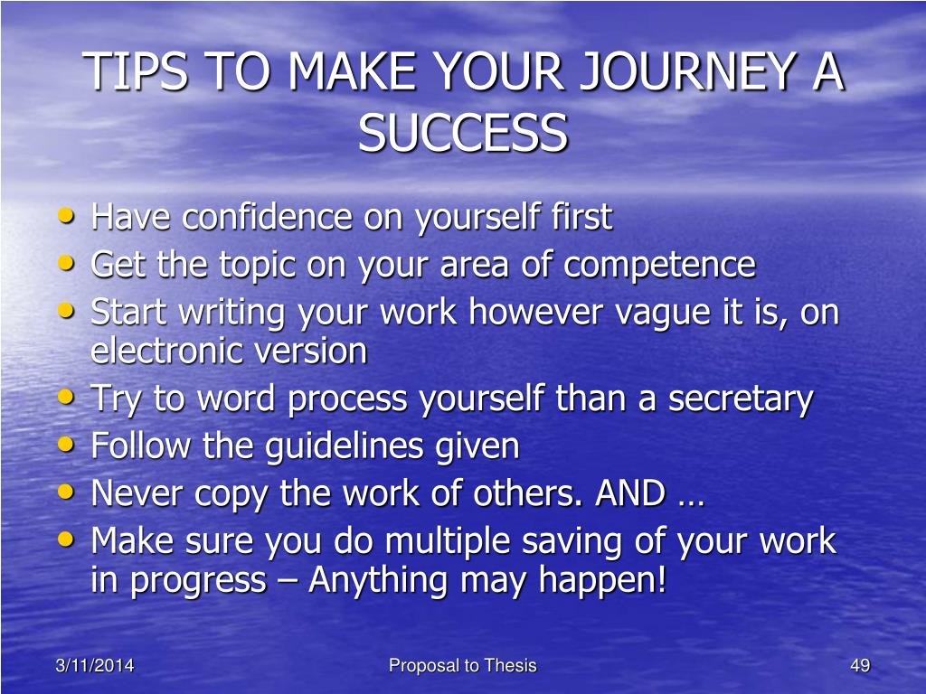 TIPS TO MAKE YOUR JOURNEY A SUCCESS