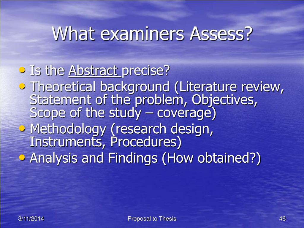 What examiners Assess?