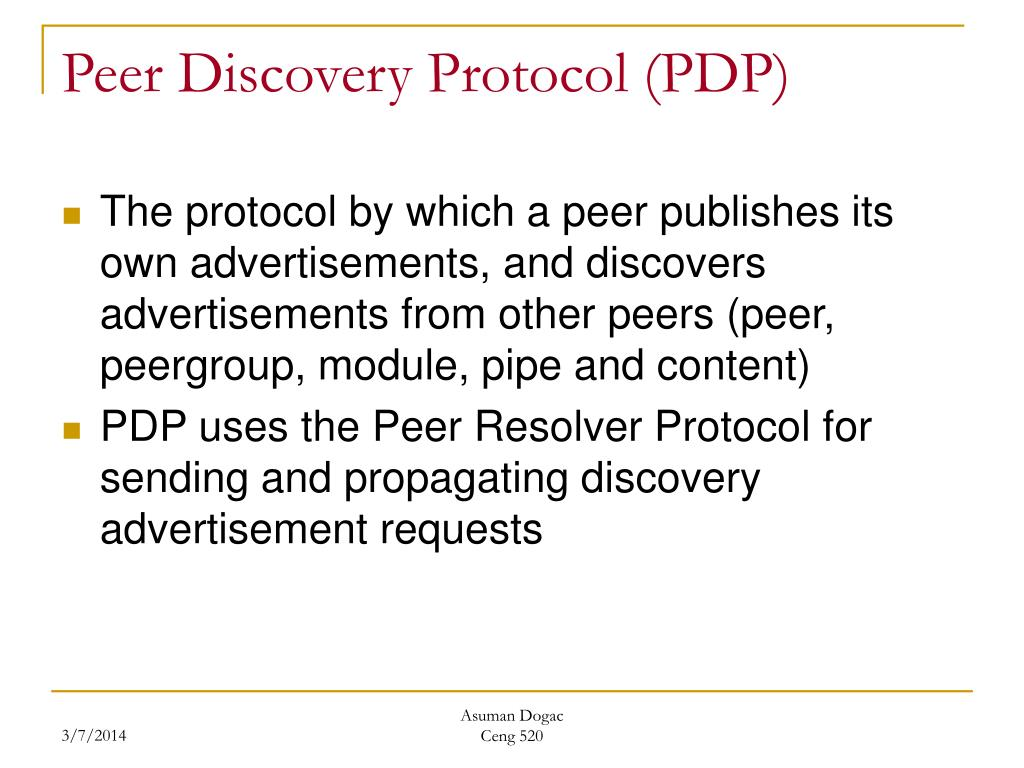 Peer Discovery Protocol (PDP)