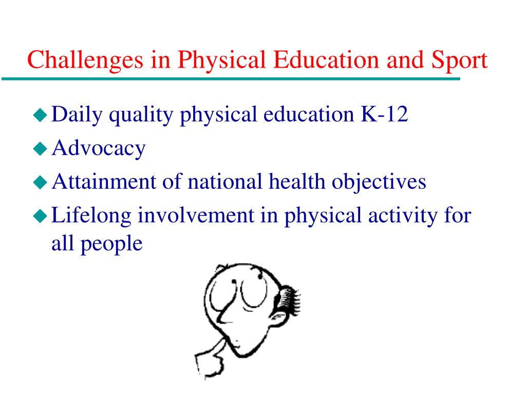 Challenges in Physical Education and Sport