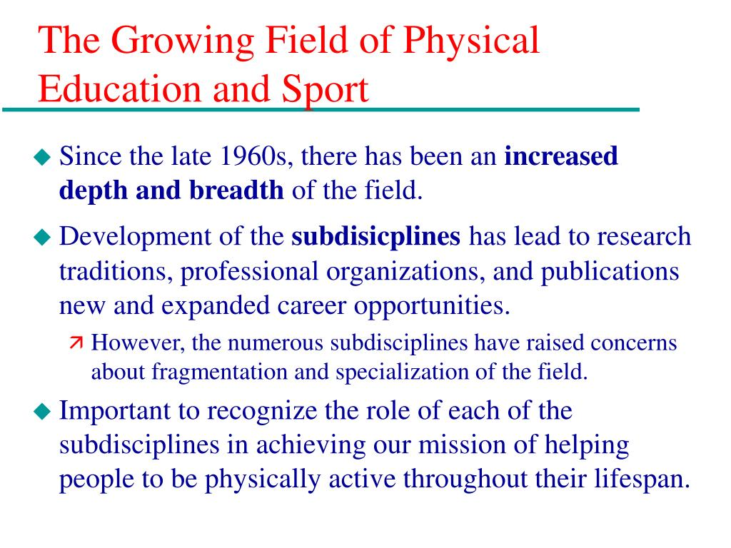 The Growing Field of Physical Education and Sport