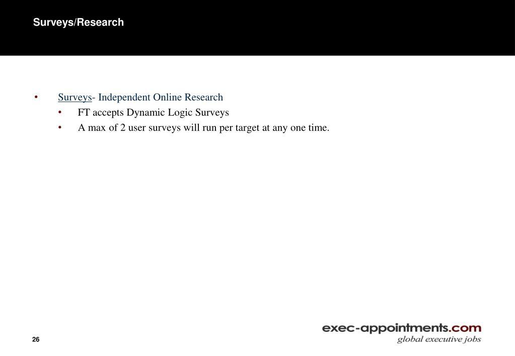 Surveys/Research