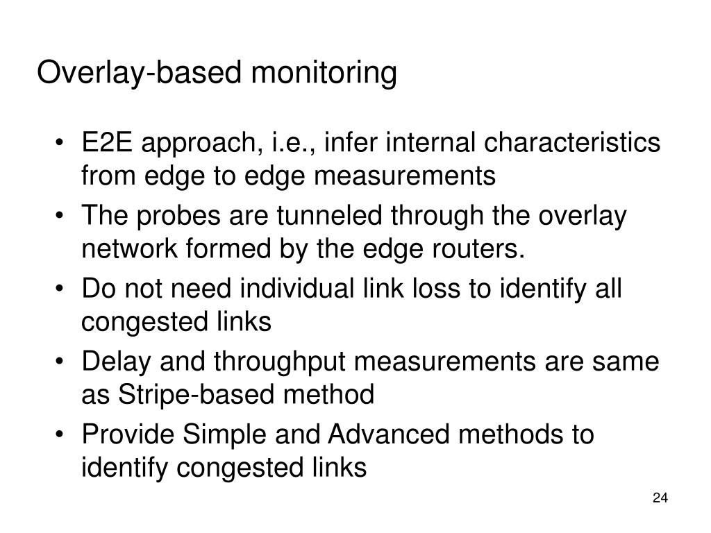 Overlay-based monitoring